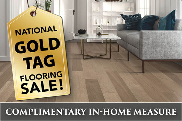 Complimentary in-home measurements available during the National Gold Tag Flooring Sale!